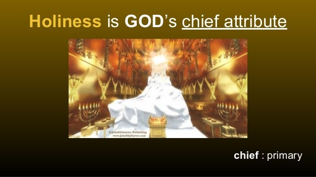 10 Attributes of God Lesson 4 Holiness