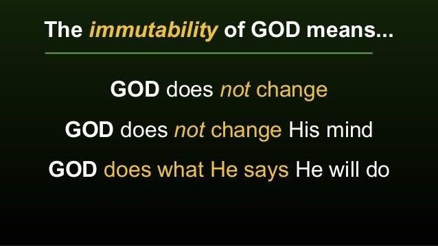 10 Attributes of God Lesson 5 Immutability Slide 3