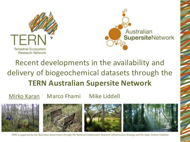 Recent developments in the availability and delivery of biogeochemical datasets through the TERN Australian Supersite Netw...