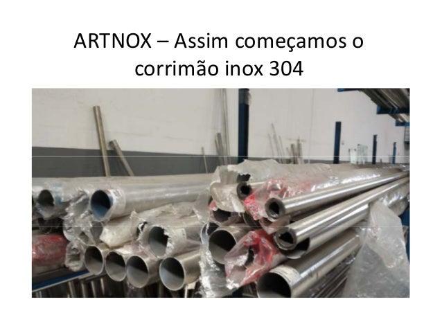 ARTNOX – Assim começamos o corrimão inox 304