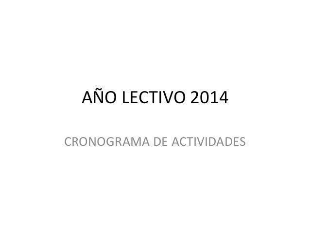 AÑO LECTIVO 2014 CRONOGRAMA DE ACTIVIDADES