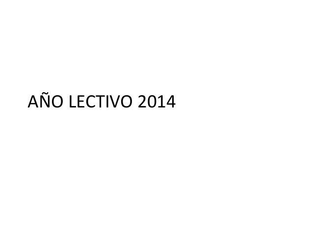 AÑO LECTIVO 2014