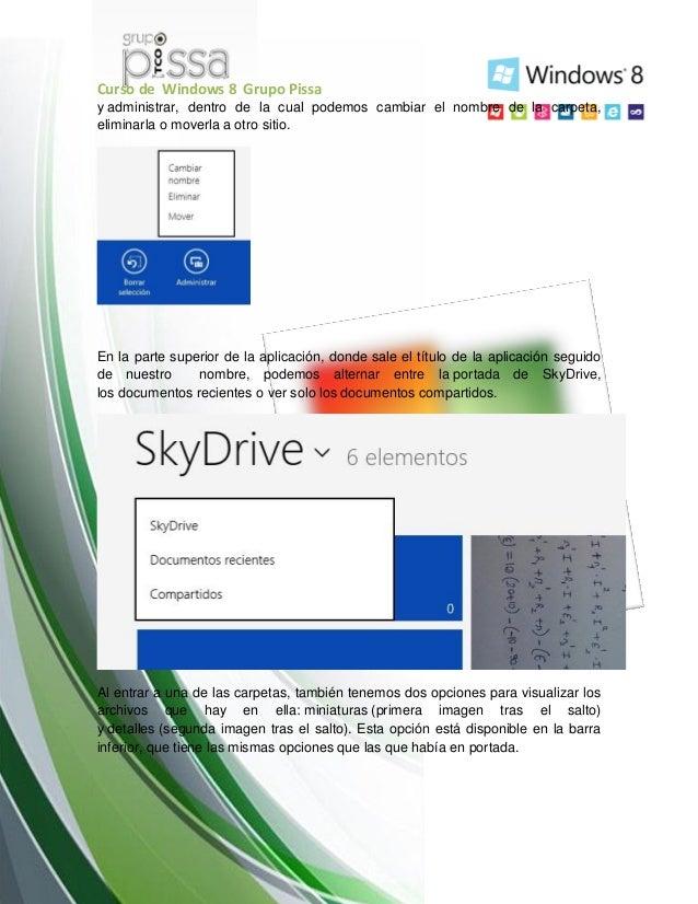 Curso de Windows 8 Grupo Pissay administrar, dentro de la cual podemos cambiar el nombre de la carpeta,eliminarla o moverl...