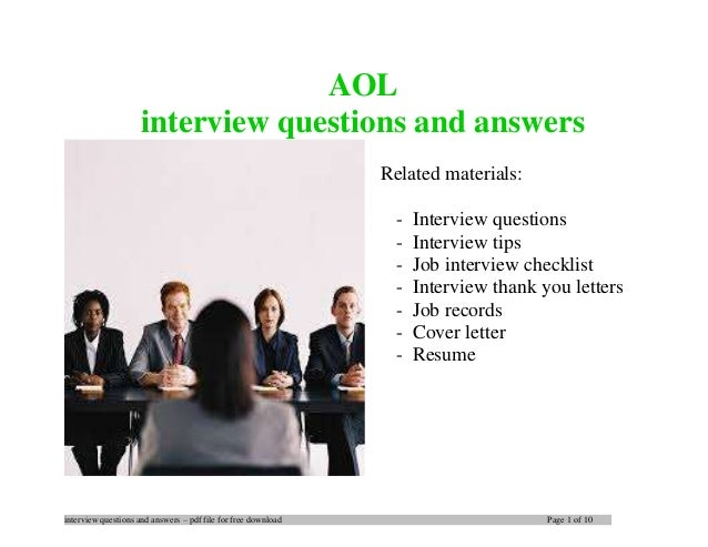 interview questions and answers – pdf file for free download Page 1 of 10 AOL interview questions and answers Related mate...