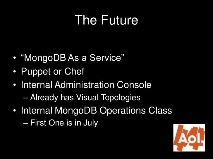 Mongodc 2012 operationalizing mongodb aol for Mongodb consul