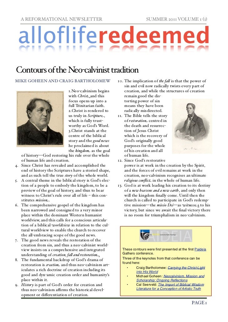 A REFORMATIONAL NEWSLETTER!                                              SUMMER 2011 VOLUME 1 (1)Contours of the Neo-calvi...