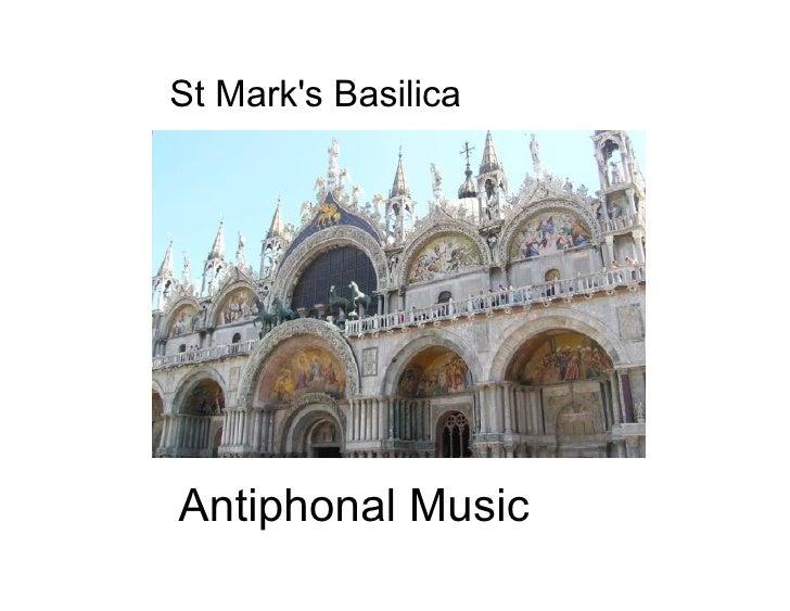 St Mark's Basilica     Antiphonal Music