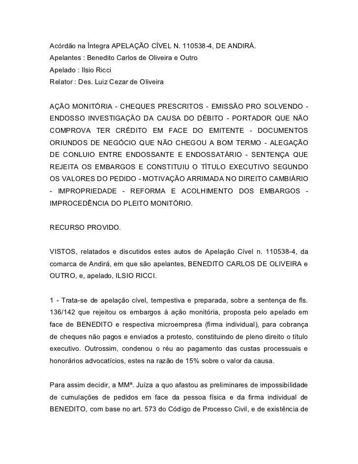 Acórdão na Íntegra APELAÇÃO CÍVEL N. 110538-4, DE ANDIRÁ.Apelantes : Benedito Carlos de Oliveira e OutroApelado : Ilsio Ri...