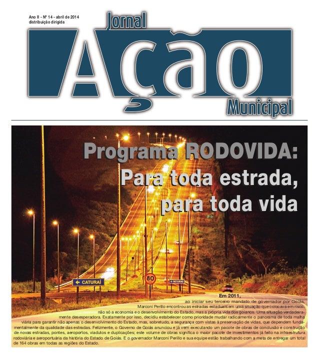 Ano II - Nº 13 - janeiro de 2014 distribuição dirigida CAO Educação informa sobre mudanças no calendário de vistorias do t...
