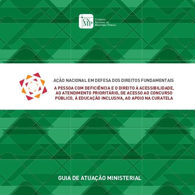 AÇÃO NACIONAL EM DEFESA DOS DIREITOS FUNDAMENTAIS A PESSOA COM DEFICIÊNCIA E O DIREITO À ACESSIBILIDADE, AO ATENDIMENTO PR...