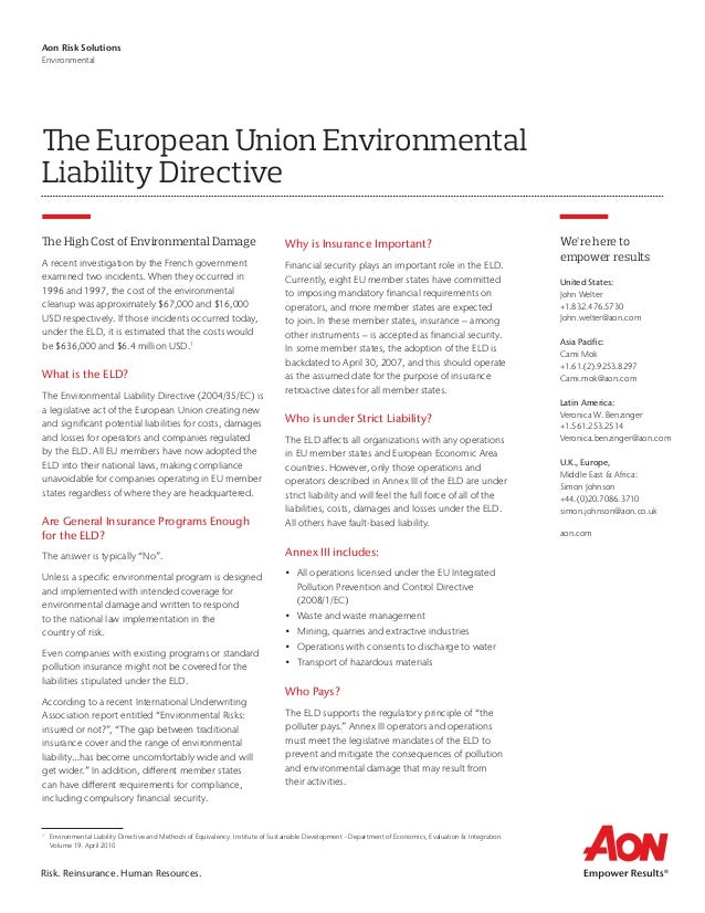 Risk. Reinsurance. Human Resources. Aon Risk Solutions Environmental The European Union Environmental Liability Directive ...