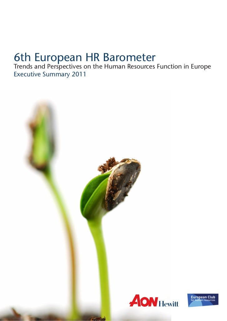 6th European HR BarometerTrends and Perspectives on the Human Resources Function in EuropeExecutive Summary 2011