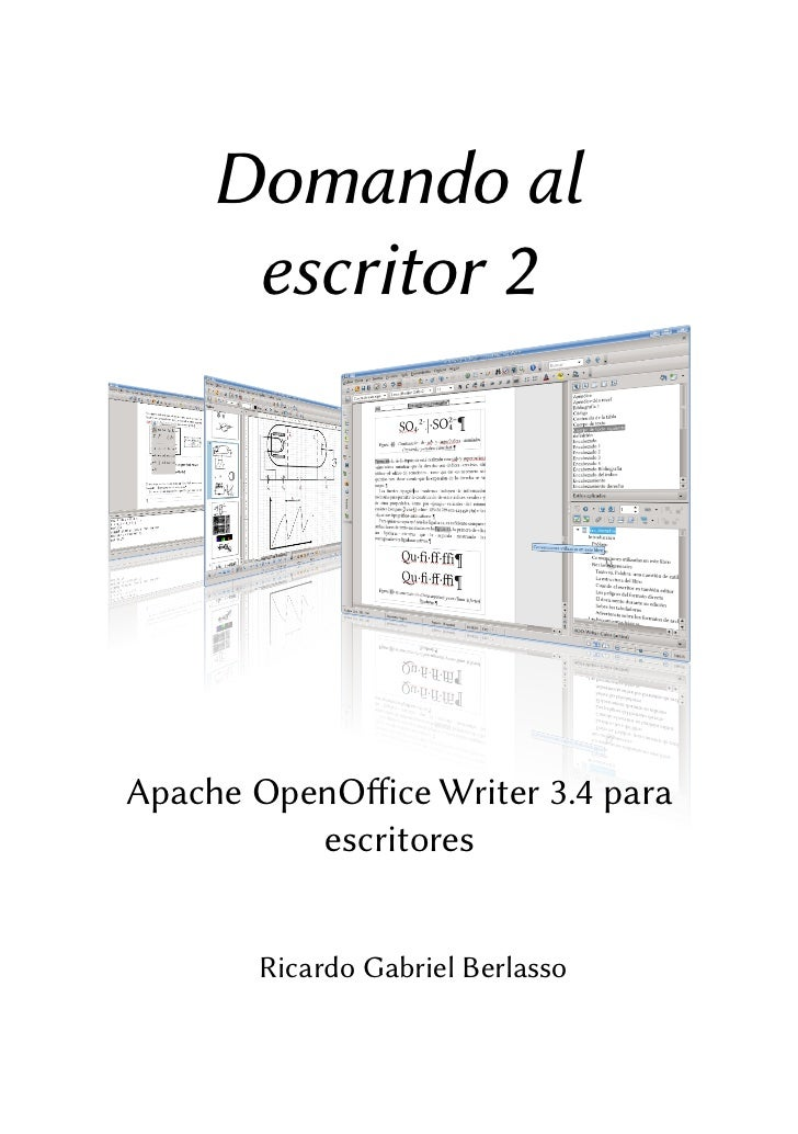 Domando al      escritor 2Apache OpenOffice Writer 3.4 para          escritores        Ricardo Gabriel Berlasso