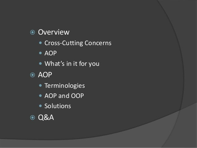 Introduction to Aspect Oriented Programming Slide 3