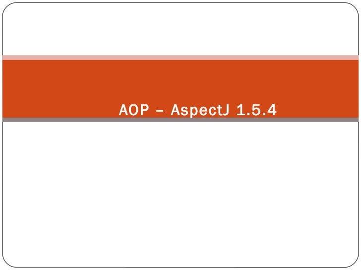 AOP – AspectJ 1.5.4 Programação Orientada a Aspectos
