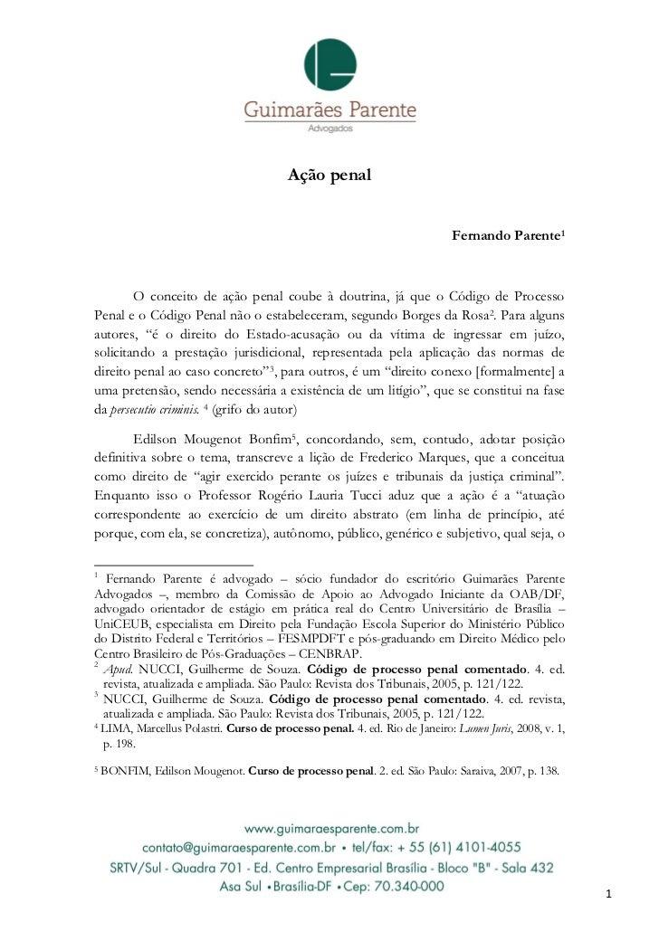 Ação penal                                                                              Fernando Parente1        O conceit...
