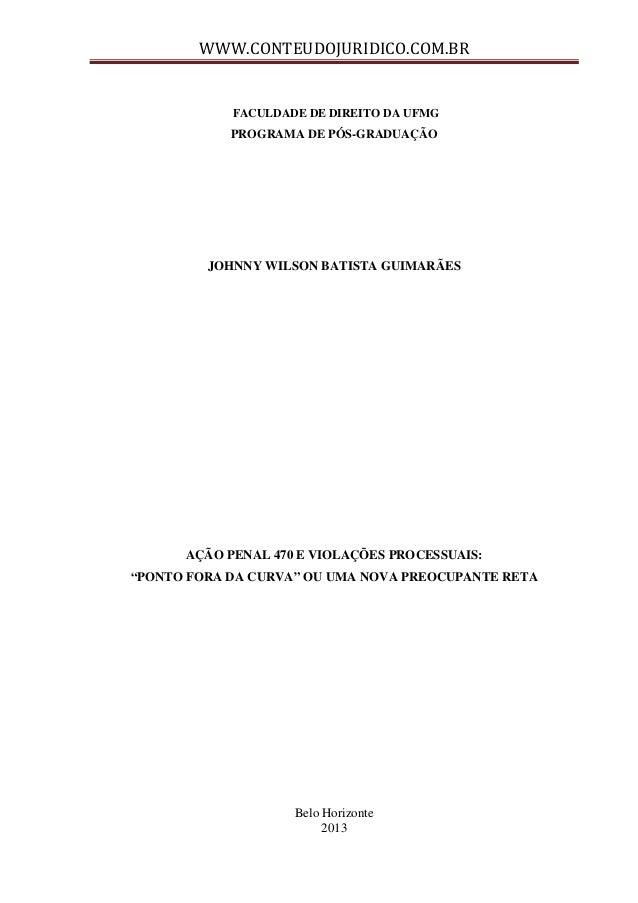 WWW.CONTEUDOJURIDICO.COM.BR FACULDADE DE DIREITO DA UFMG  PROGRAMA DE PÓS-GRADUAÇÃO  JOHNNY WILSON BATISTA GUIMARÃES  AÇÃO...
