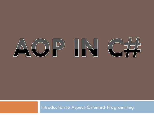 Introduction to Aspect-Oriented-Programming