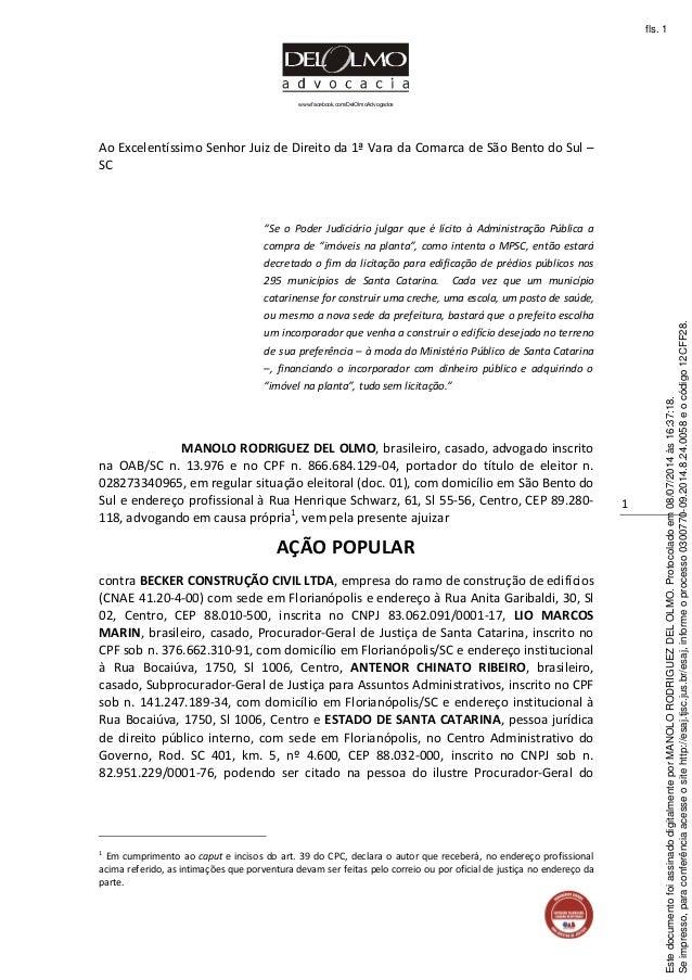 www.facebook.com/DelOlmoAdvogados 1 Ao Excelentíssimo Senhor Juiz de Direito da 1ª Vara da Comarca de São Bento do Sul – S...