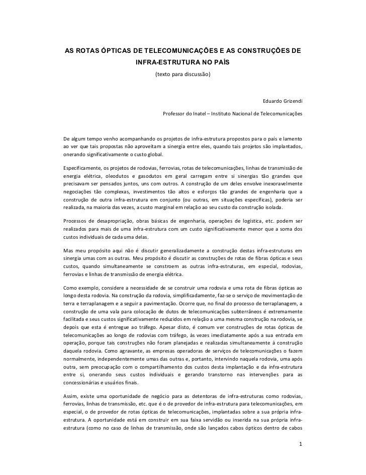AS ROTAS ÓPTICAS DE TELECOMUNICAÇÕES E AS CONSTRUÇÕES DE                               INFRA-ESTRUTURA NO PAÍS            ...
