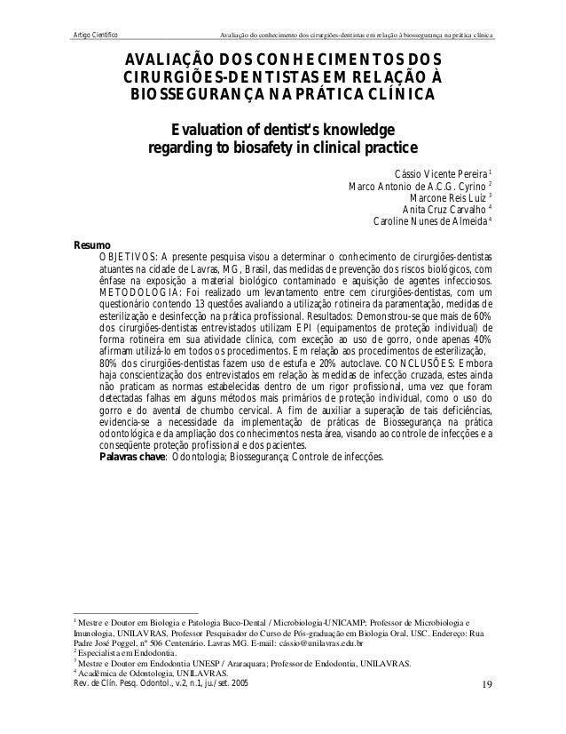 Artigo Científico Avaliação do conhecimento dos cirurgiões-dentistas em relação à biossegurança na prática clínica Rev. de...