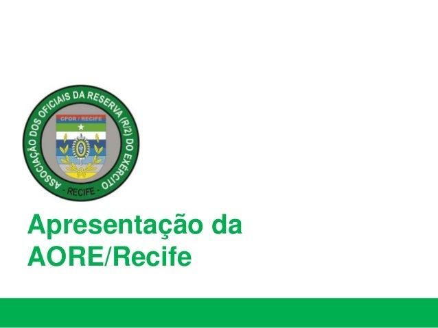 Apresentação da AORE/Recife