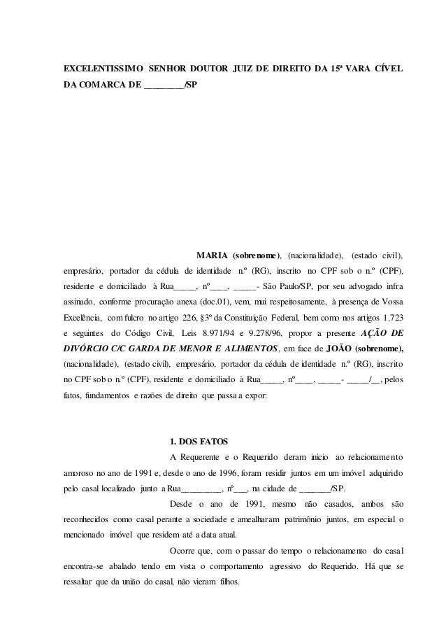 EXCELENTISSIMO SENHOR DOUTOR JUIZ DE DIREITO DA 15ª VARA CÍVEL DA COMARCA DE _________/SP MARIA (sobrenome), (nacionalidad...
