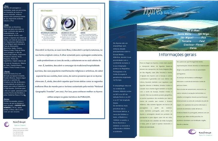 Açores - Pico: Ilha rica em paisagens e contrastes, pode ser percorrida, em itinerários de maior ou menor extensão, embora...