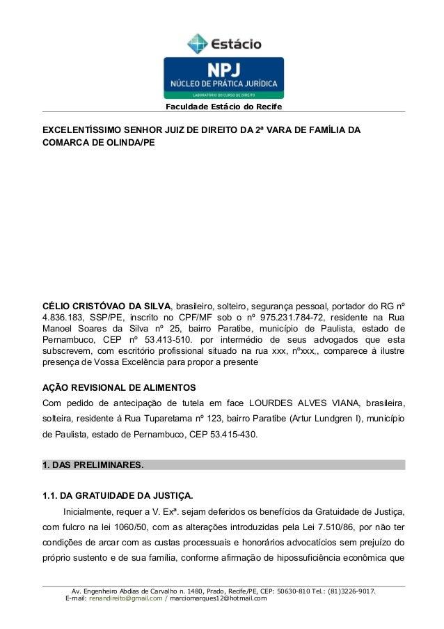 Faculdade Estácio do Recife EXCELENTÍSSIMO SENHOR JUIZ DE DIREITO DA 2ª VARA DE FAMÍLIA DA COMARCA DE OLINDA/PE CÉLIO CRIS...