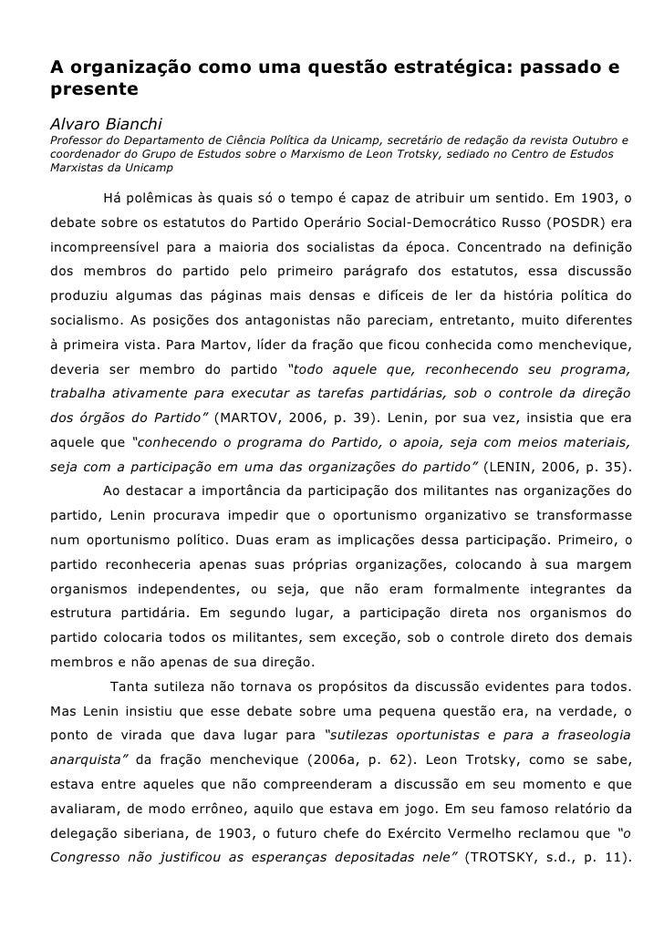 A organização como uma questão estratégica: passado e presente Alvaro Bianchi Professor do Departamento de Ciência Polític...