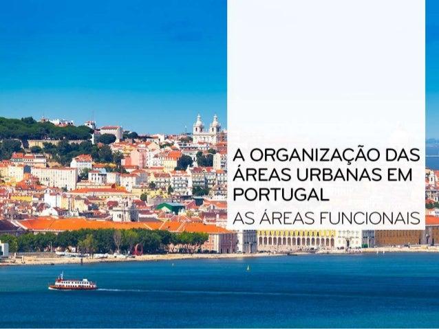 A organização do espaço urbano As áreas funcionais - Terciárias; - Residenciais; - Industriais. Em função Do valor do solo...