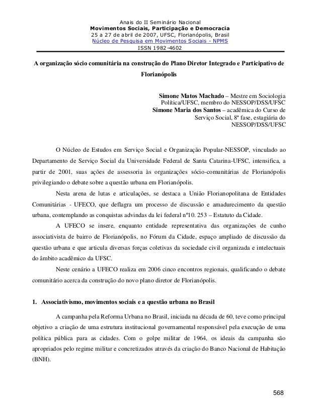 Anais do II Seminário Nacional Movimentos Sociais, Participação e Democracia 25 a 27 de abril de 2007, UFSC, Florianópolis...