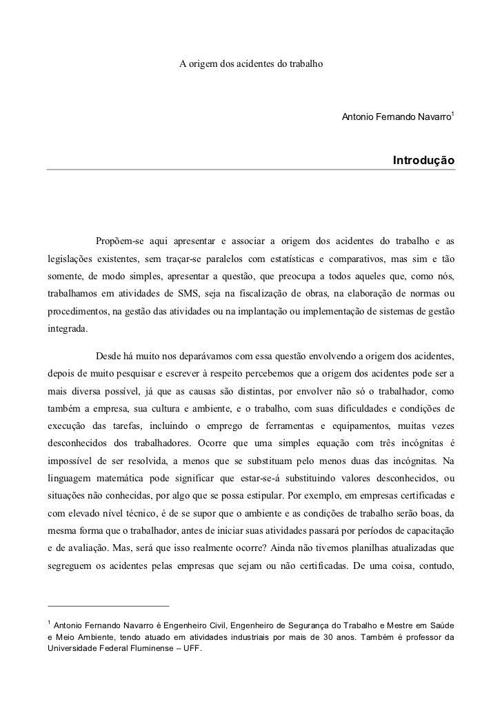 A origem dos acidentes do trabalho                                                                       Antonio Fernando ...