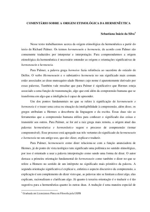 COMENTÁRIO SOBRE A ORIGEM ETIMOLÓGICA DA HERMENÊUTICA                                                                     ...
