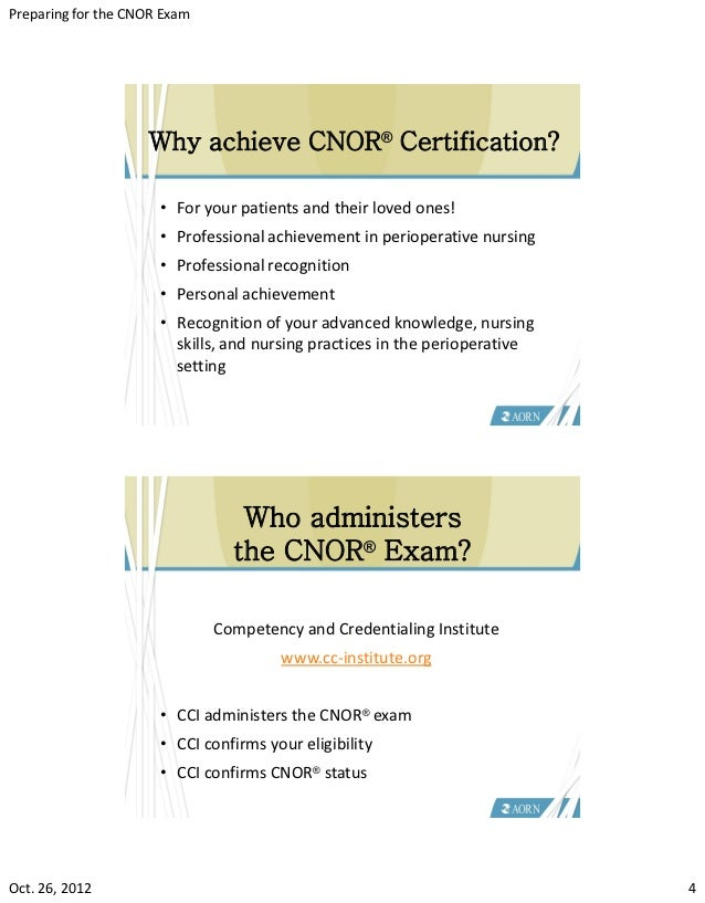 Preparing For The Cnor Exam