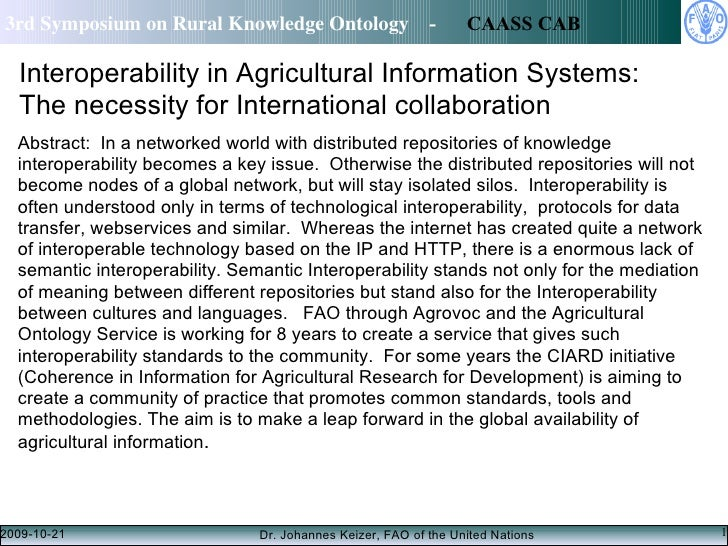 Interoperability in Agricultural Information Systems: The necessity for International collaboration <ul><li>Abstract: In ...