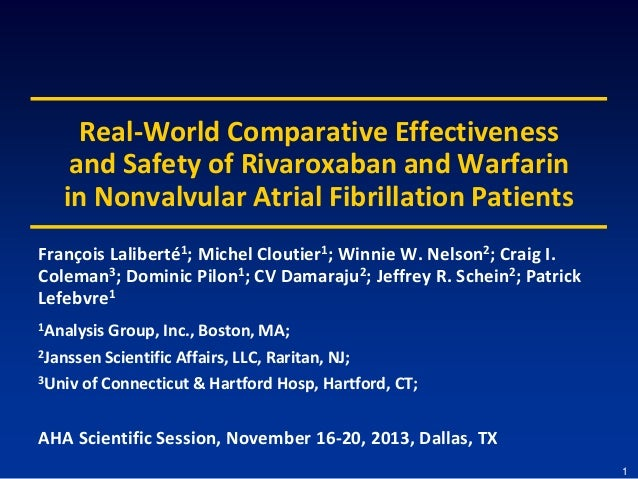 Real-World Comparative Effectiveness and Safety of Rivaroxaban and Warfarin in Nonvalvular Atrial Fibrillation Patients Fr...