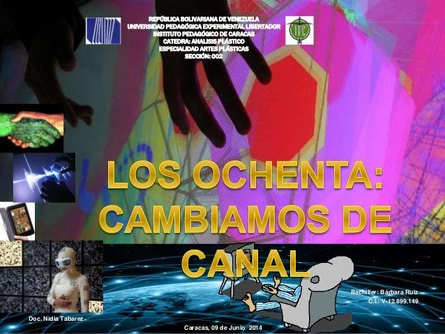 REPÚBLICA BOLIVARIANA DE VENEZUELA UNIVERSIDAD PEDAGÓGICA EXPERIMENTAL LIBERTADOR INSTITUTO PEDAGÓGICO DE CARACAS CATEDRA:...