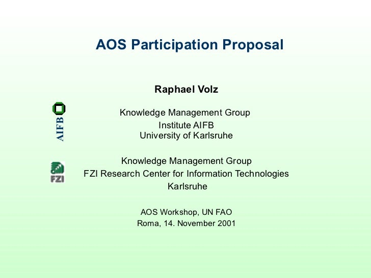 AOS Participation Proposal Raphael Volz Knowledge Management Group  Institute AIFB University of Karlsruhe Knowledge Manag...