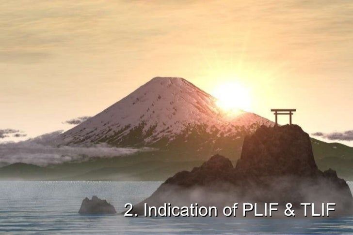 2. Indication of PLIF & TLIF