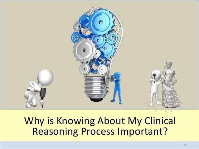 effective clinical reasoning Learning to think like a nurse tracy levett-jones deborah sundin mark bagnall kylie hague  nurses with effective clinical reasoning skills have a positive.