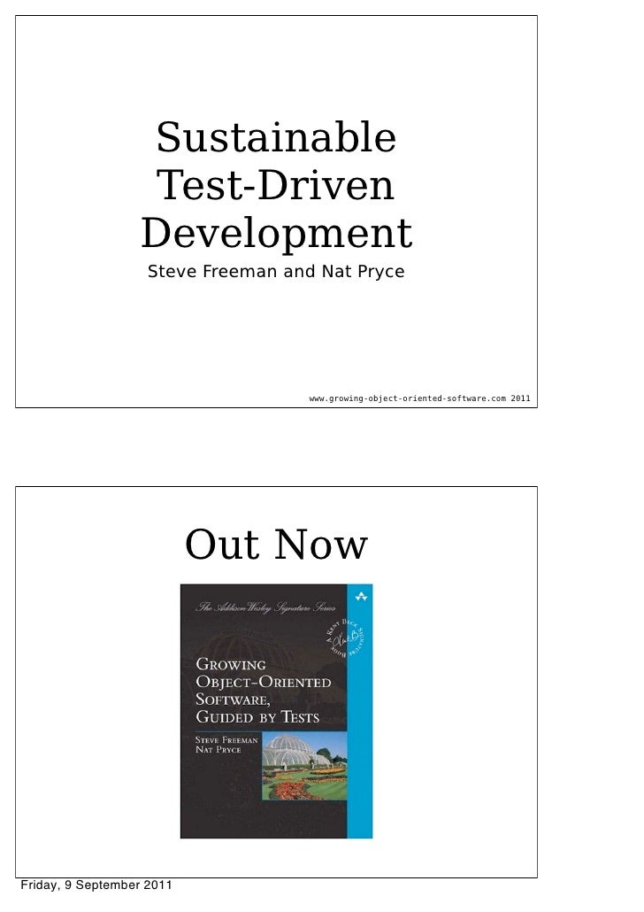 Sustainable                   Test-Driven                  Development                   Steve Freeman and Nat Pryce      ...