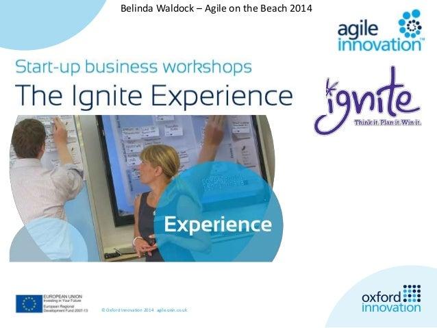 Belinda Waldock – Agile on the Beach 2014  © Oxford Innovation 2014 agile.oxin.co.uk