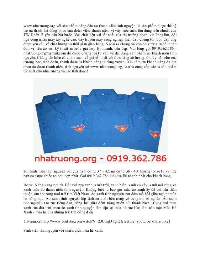 www.nhatruong.org với sản phẩm hàng đầu áo thanh niên tình nguyện, là sản phẩm được thế hệtrẻ ưa thích. Là đồng phục của đ...