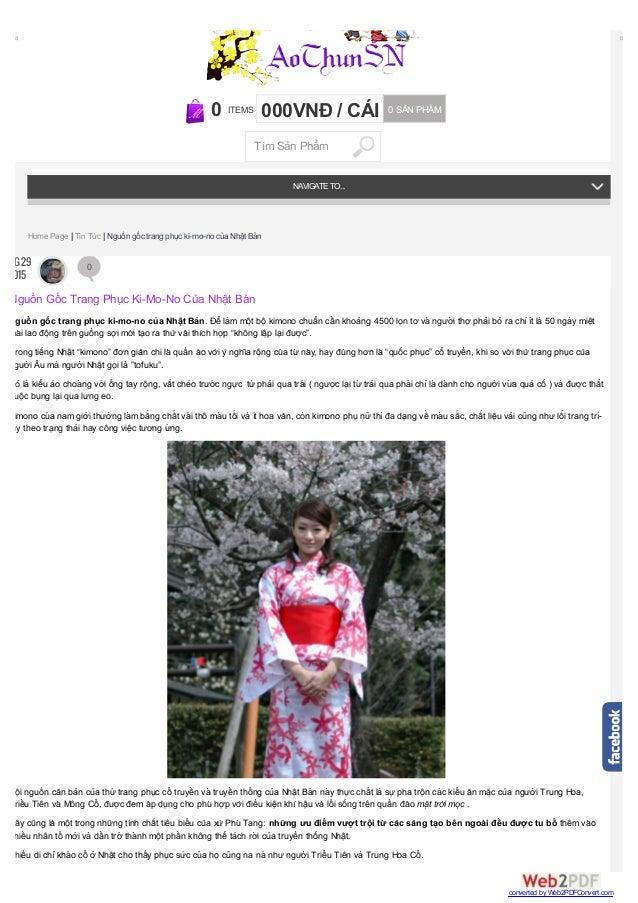 Nguồ n gố c trang phục ki-mo-no củ a Nhật Bản. Để là m một bộ kimono chuẩn cầ n khoảng 4500 lọn tơ và ngườ...