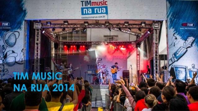 TIM MUSIC NA RUA 2014