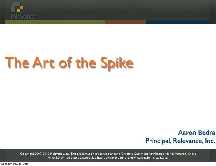 The Art of the Spike                                                                                                      ...