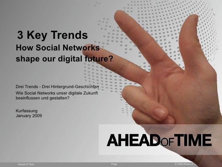3 Key Trends How Social Networks shape our digital future?   Drei Trends - Drei Hintergrund-Geschichten Wie Social Network...