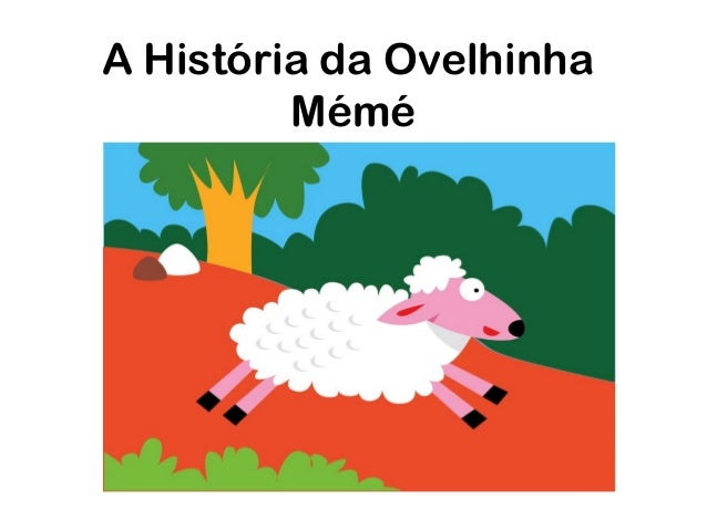 A História da OvelhinhaMémé