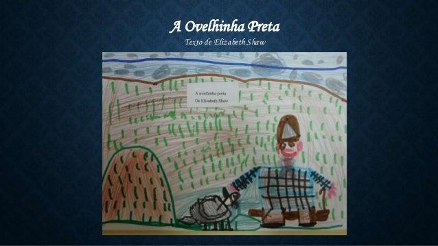 A Ovelhinha Preta Texto de Elizabeth Shaw